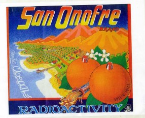 San Onofre Radioaactive Oranges